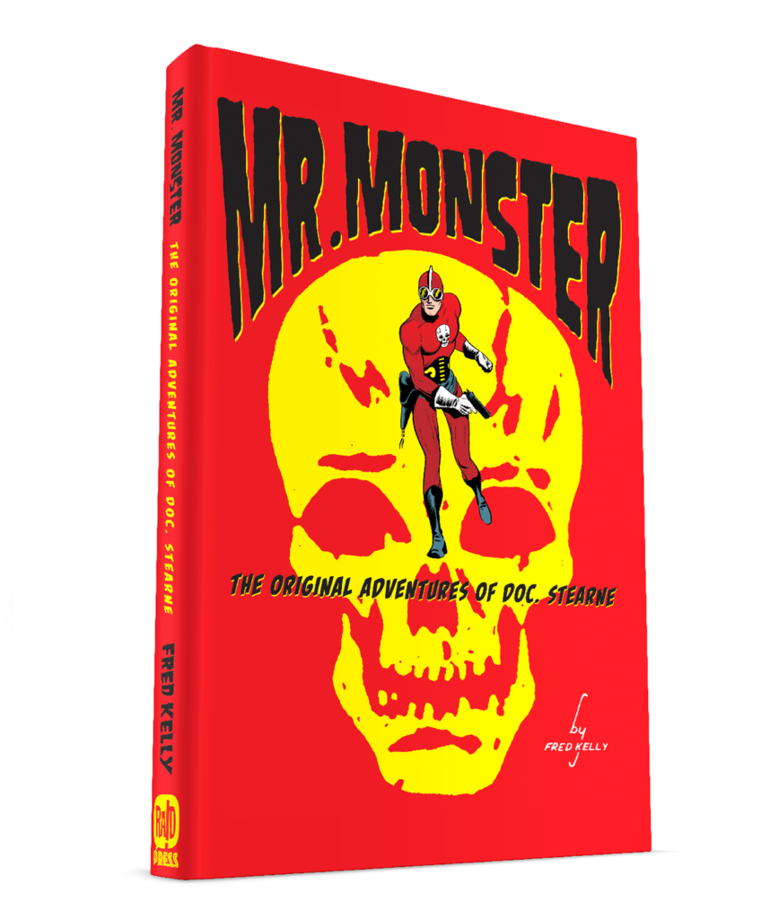 MR. MONSTER, The Complete Adventures Of Doc. Stearne